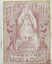 PROGRAMME THEATRE MOGADOR  VERS 1930 ROSE MARIE COMEDIE MUSICALE