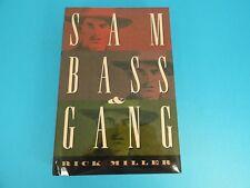 SAM BASS & GANG, BY RICK MILLER, HARD COVER BOOK, c. 1999