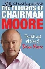 THE THOUGHTS OF CHAIRMAN MOORE : WH2-T/T : PB991 : NEW BOOK