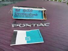 """NOS PONTIAC 1972 CATALINA GRILLE """"PONTIAC"""" EMBLEM 12"""