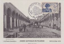 CARTE MAXIMUM - ANNEE GOTHIQUE EN PICARDIE - ROYE 1975.
