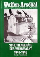 Waffen-Arsenal 179 Schlittengeräte der Wehrmacht 1941-43 Modellbau/Fotos/Bilder