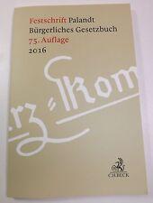 Festschrift Palandt Bürgerliches Gesetzbuch 75. Auflage 2016 BGB Buch Sammler