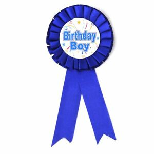 BIRTHDAY BADGE FOR Boys & GIRLS BADGE ROSETTE BLUE PINK DELUXE AWARD RIBBON Uk