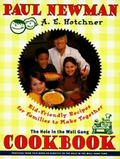 Hole in the Wall Gang Cookbook: Kid-Friendly Recip