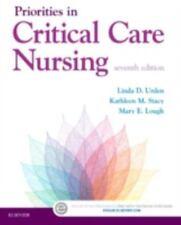 PRIORITIES IN CRITICAL CARE NURSING - URDEN, LINDA D., R.N./ STACY, KATHLEEN M.,