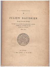 TERREBASSE H. de - JULIEN BAUDRIER BIBLIOGRAPHE - 1917