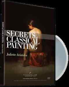 Juliette Aristides - Secrets of Classical Painting - Art Instruction DVD