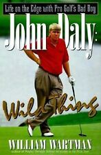 John Daly: Wild Thing, Wartman, William, Good Condition, Book