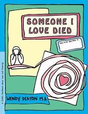 Grow: Someone I Love Died: A Child's Workbook about Loss and Grieving (Hardback