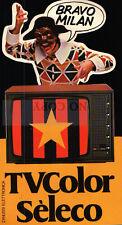 ADESIVO VINTAGE - BRAVO MILAN - TV COLORE SELECO - ZANUSSI ELETTRONICA  C9-1253