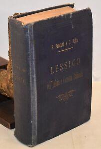 DIZIONARIO Fanfani Arlia: Lessico dell'Infima Corrotta Italianità 1890 Carrara