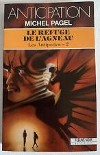 (FN966) ANTICIPATION FLEUVE NOIR  ? N° 1801 - LE REFUGE DE L'AGNEAU