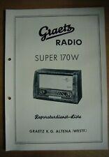 Graetz – Reparaturdienst Liste für Alte/ Vintage  Röhren Radios- Super 170W
