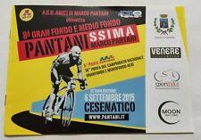 BROCHURE PANTANISSIMA MARCO PANTANI GRAN FONDO E MEDIO FONDO CESENATICO 2015