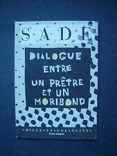 """de Sade  """" Dialgue entre un Prete et un Moribond """"  Mille Et Une Nuits pub. 1993"""