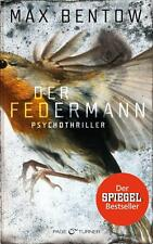 Der Federmann: Ein Fall für Nils Trojan 1 - Psychothriller - Max Bentow - TB