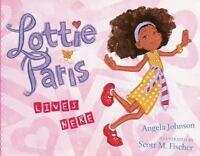 Lottie Paris Lives Here (Hardback or Cased Book)