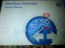 VW Volkswagen Polo Classic & Estate Owners Manual Drivers Handbook Manual