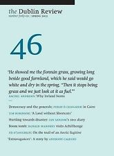 The Dublin Review: Spring 2012 Number 46 by