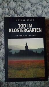 Tod im Klostergarten von Roland Stark (2008, Taschenbuch) Rheingau-Krimi