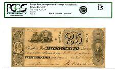 USA/Connecticut …P-NL … 25 Cents …1834 Bridge port Inc Exch As ...*F+* PCGS 15 .