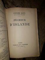 Pêcheur D'Islande; Roman Loti, Pierre Edité parCalmann-Lévy, Éditeurs, Paris