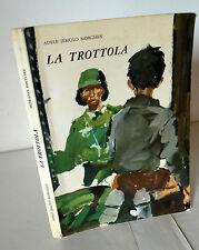 Adele Jemolo Morghen,LA TROTTOLA,1967 Morano[Resistenza,per ragazzi,Napoli