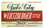 IRTP and U PERMIT Tube City Brewing WURTZBURGER STYLE beer label PA 12oz