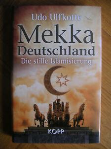 Udo Ulfkotte: Mekka Deutschland, Die stille Islamisierung, mit Schutzumschlag