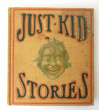 Just Kid Stories 1910 E C Lewis H M Caldwell Publishers Boston Hardcover 1st Ed