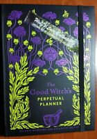 The Good Witch's Perpetual 12 Month Planner Spells, lore, recipes Wiccan Occult