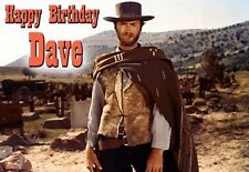 Clint Eastwood Spaghetti Western Fistful of Dollars Birthday PERSONALISED Card