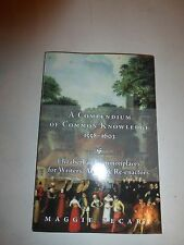 A Compendium of Common Knowledge 1558-1603 by Maggie Secara Paperback Book B260
