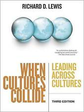 When Cultures Collide: Leading Across Cultures by Richard D. Lewis (Paperback, …