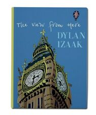 Dylan Izaac The View From Here Hardback Book