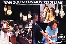 PUBLICITÉ 1981 YEMA QUARTZ  LES MONTRES DE LA VIE - ADVERTISING