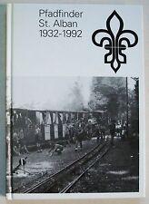 Pfadfinder St Alban 1932-1992 éd Cratander 1992
