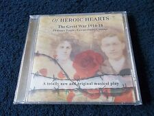 New And Sealed, OF HEROIC HEARTS (MUSICAL) - The Great War 1914-18, Demo Copy CD