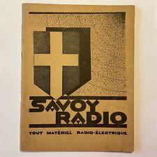 CATALOGUE RADIO TSF «SAVOY RADIO» 1929 Pub PHILIPS LECLANCHÉ ACER HYDRA BARDON