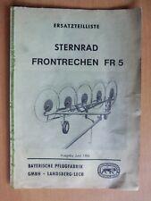 Ersatzteilliste Sternrad Frontrechen FR5 1966 Bayerische Pflugfabrik Landsberg
