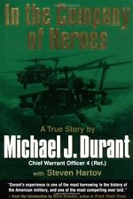 In the Company of Heroes by Michael Durant, Steven Hartov