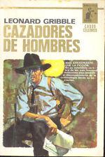 CAZADORES DE HOMBRES LEONARD GRIBBLE BIBLIOTECA ORO MOLINO 1965     TC12037 A6C2