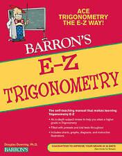 NEW E-Z Trigonometry (Barron's E-Z Series) by Douglas Downing