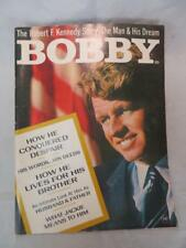 Bobby The Robert F. Kennedy Story - The Man & His Dream 1968 Magazine