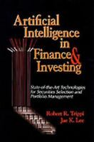 Artificial Intelligence in Finance & Investing: State-of-the-Art Technologies f