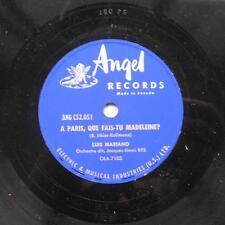 LUIS MARIANO A Paris que fais-tu Madeleine CANADA '50s ORIG ANGEL 78 rpm FRENCH