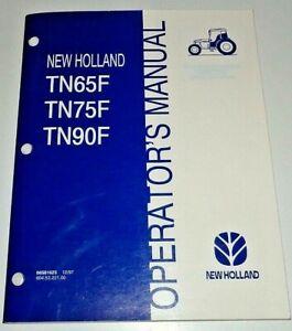 New Holland TN65F TN75F TN90F Tractor Operators Owners Manual 12/97 NH Original!