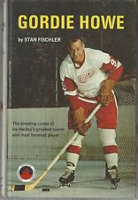 GORDIE HOWE by Stan Fischler -Grosset and Dunlap 1967