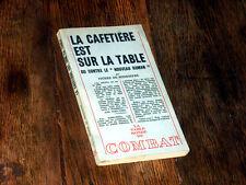 """la cafetière est sur la table ou contre le """"nouveau roman"""" 1967 Boisdeffre"""
